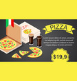 pizza with cola banner horizontal isometric style vector image