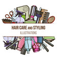tools and hair care products vector image vector image