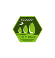 ecology city park sign vector image