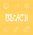 hand lettering on beach vector image vector image