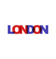 london phrase overlap color no transparency vector image