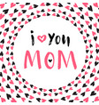 Mother day greeting card printable poster hand vector image