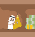 arab businessman with pickaxe digging cave for vector image vector image