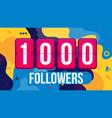creative of 1000 followers vector image