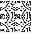 Seamless pattern with lettering -i love you vector image