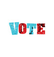 vote concept colorful stamped word vector image vector image