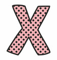 x alphabet letter with black polka dots on pink vector image