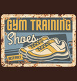 gym training shoes rusty metal plate promo vector image