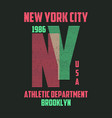 new york typography for t-shirt brooklyn modern vector image vector image