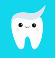 tooth with toothpaste hair cute funny cartoon vector image vector image