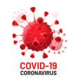 covid-19 virus cells isolated coronavirus danger vector image