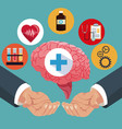 hand with human brain healthcare items vector image