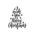 i wish you a merry christmas lettering vector image vector image