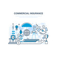 commercial insurance insurance of business ships vector image vector image