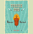retro fast food kebab sandwich poster vector image