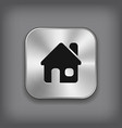 Home icon - metal app button vector image