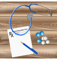 medical prescription a stethoscope pen vector image