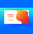 clinate change landing page vector image