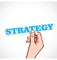 strategy word on hand vector image vector image