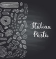 hand drawn pasta types on chalkboard vector image vector image