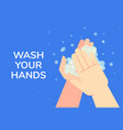 wash your hands advice info banner design vector image vector image