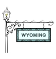 Wyoming retro pointer lamppost vector image vector image