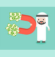 arab businessman hold magnet to pull pile of vector image vector image