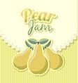 retro pear jam label vector image vector image