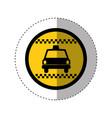 sticker of color circular emblem with taxi car vector image