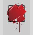 bloody brush stroke over square frame vector image