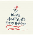 christmas text quote typography tree vector image vector image