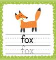 tracing words flashcard - fox phonetic words vector image vector image