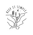 vintage keep it simple camp logo design outdoor vector image vector image