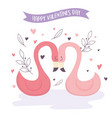 happy valentines day cute flamingos floral vector image