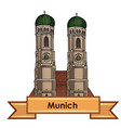 munich city cathedral label travel germany vector image vector image