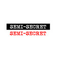 semi secret rubber stamp badge with typewriter vector image
