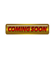 coming soon badge on white background vector image vector image