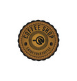 coffee shop badge logo designs inspiration vector image vector image