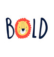 hand drawing lion and slogan vector image vector image