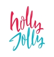 Holly Jolly Calligraphy vector image