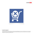 shopping cart and delete sign - blue photo frame vector image vector image