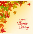 happy thanksgiving greeting card with leaves vector image vector image