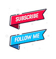subscribe and follow me flag icon vector image vector image