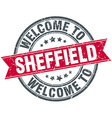 welcome to Sheffield red round vintage stamp vector image vector image