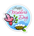 happy mothers day bird calligraphy sticker vector image