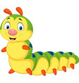 cartoon caterpillar isolated on white background vector image vector image