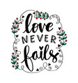 love never fails motivational quote poster vector image vector image