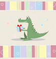 cute crocodile and birthday gift design greeting vector image