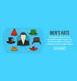 men hats banner horizontal concept vector image vector image
