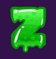 slime font type letter z latin alphabet green vector image vector image